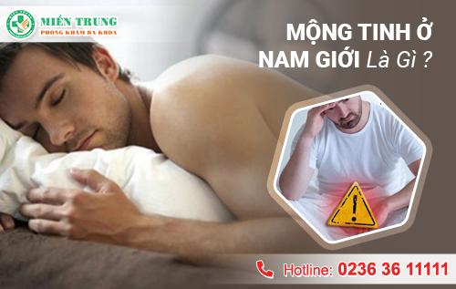 Chữa mộng tinh ở nam - ngăn ngừa nguy cơ vô sinh sớm