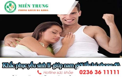 Khắc phục tình trạng yếu sinh lý giúp nam giới lấy lại phong độ